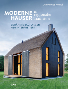Moderne Haeuser in regionaler Tradition