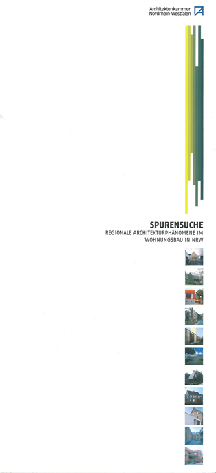Spurensuche Regionale Architekturphänomene in NRW